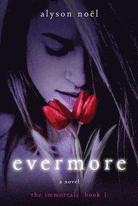 bokomslag Evermore: The Immortals