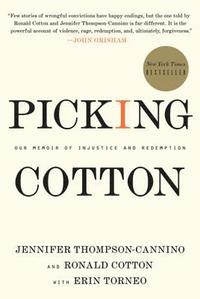 bokomslag Picking Cotton: Our Memoir of Injustice and Redemption