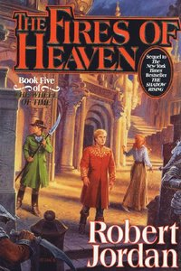 bokomslag The Fires of Heaven: Book Five of 'the Wheel of Time'