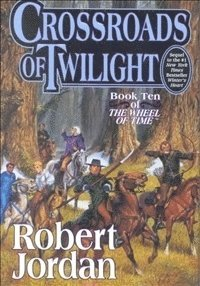 bokomslag Crossroads of Twilight: Book Ten of 'the Wheel of Time'