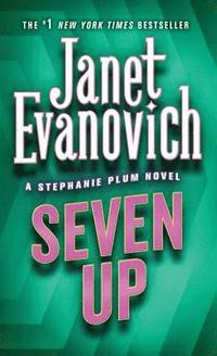 bokomslag Seven Up: A Stephanie Plum Novel
