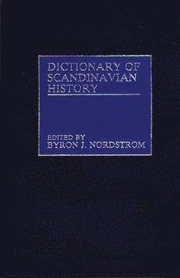 bokomslag Dictionary of Scandinavian History