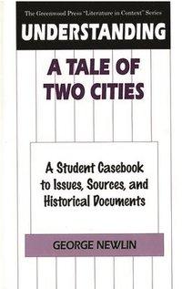 bokomslag Understanding A Tale of Two Cities