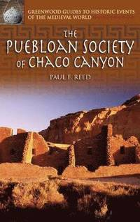 bokomslag The Puebloan Society of Chaco Canyon