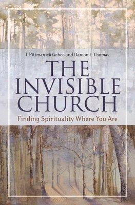 bokomslag The Invisible Church