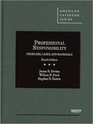 Problems, Cases and Materials on Professional Responsibility 1
