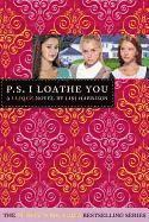 bokomslag P.S. I Loathe You [With Sticker(s)]
