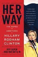 bokomslag Her Way: The Hopes and Ambitions of Hillary Rodham Clinton