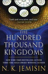 bokomslag The Hundred Thousand Kingdoms
