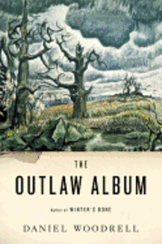 The outlaw album : stories: stories