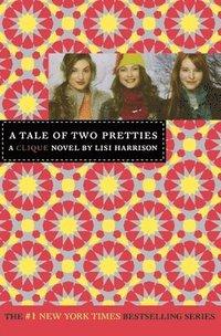 bokomslag The Clique #14: A Tale of Two Pretties