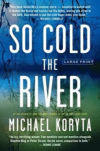 bokomslag So Cold The River