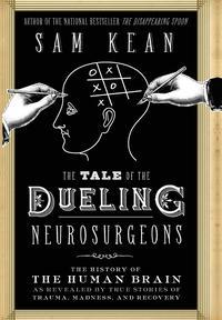 bokomslag Tale Of The Dueling Neurosurgeons