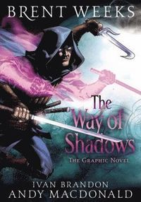 bokomslag The Way of Shadows: The Graphic Novel