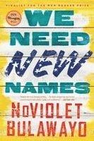 We Need New Names 1