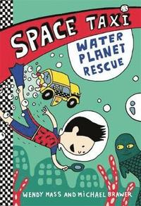 bokomslag Space Taxi: Water Planet Rescue