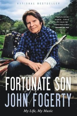 bokomslag Fortunate Son: My Life, My Music
