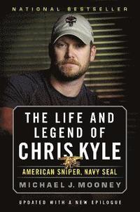bokomslag The Life and Legend of Chris Kyle: American Sniper, Navy Seal