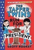 bokomslag The Tapper Twins Run for President