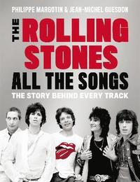 bokomslag Rolling stones all the songs - the story behind every track
