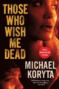 bokomslag Those Who Wish Me Dead