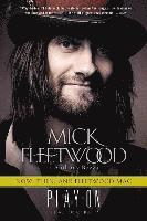 bokomslag Play on: Now, Then, and Fleetwood Mac: The Autobiography