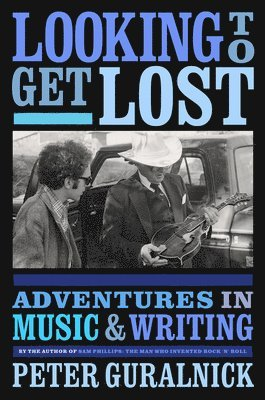 bokomslag Looking To Get Lost: Adventures in Music and Writing