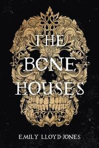 bokomslag The Bone Houses