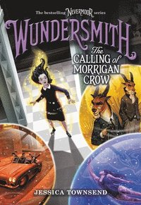bokomslag Wundersmith: The Calling of Morrigan Crow