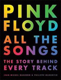 bokomslag Pink Floyd All The Songs