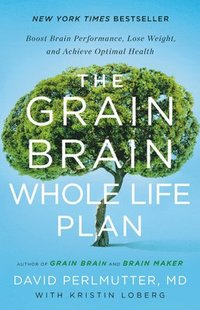 bokomslag The Grain Brain Whole Life Plan