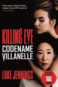 bokomslag Killing Eve: Codename Villanelle