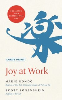bokomslag Joy at Work: Organizing Your Professional Life