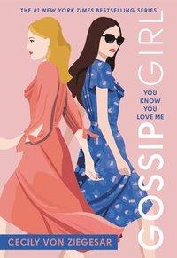bokomslag Gossip Girl #2: You Know You Love Me: A Gossip Girl Novel
