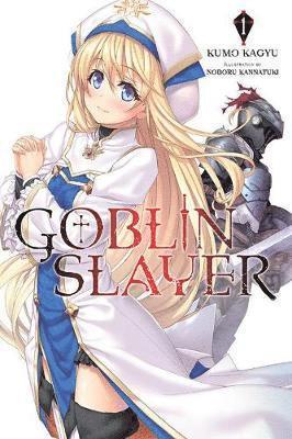 bokomslag Goblin slayer, vol. 1 (light novel)