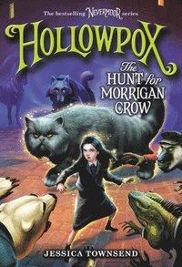 bokomslag Hollowpox: The Hunt for Morrigan Crow