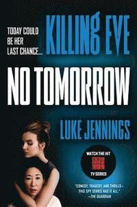 bokomslag Killing Eve: No Tomorrow