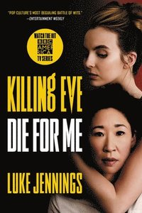 bokomslag Killing Eve: Die for Me