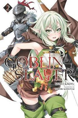 bokomslag Goblin slayer, vol. 2 (light novel)