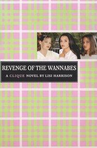 bokomslag Clique #3: The Revenge Of The Wannabes