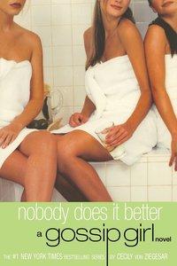 bokomslag Gossip girl 6 : Nobody Does It Better