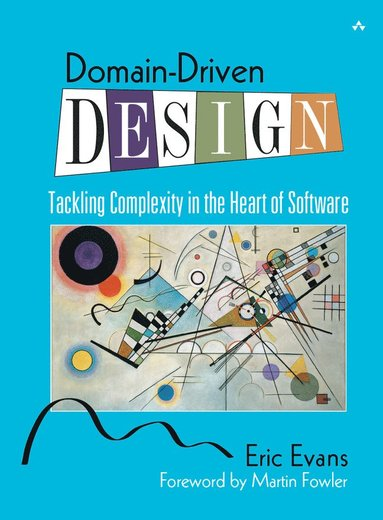 bokomslag Domain-Driven Design: Tackling Complexity in the Heart of Software