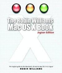 bokomslag Robin Williams Mac OS X Book, The, Jaguar Edition