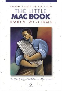 bokomslag The Little Mac Book, Snow Leopard Edition