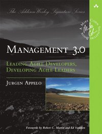 bokomslag Management 3.0: Leading Agile Developers, Developing Agile Leaders