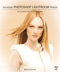 bokomslag The Adobe Photoshop Lightroom 4 Book: The Complete Guide for