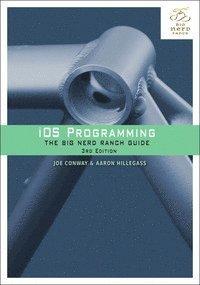 bokomslag IOS Programming: The Big Nerd Ranch Guide