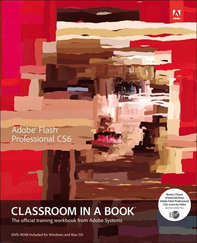 bokomslag Adobe Flash Professional CS6 Classroom in a Book [With DVD ROM]