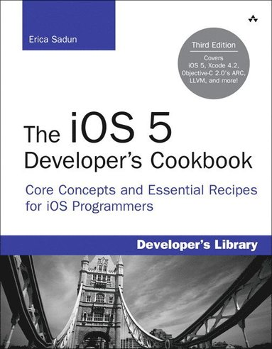 bokomslag The iOS 5 Developer's Cookbook