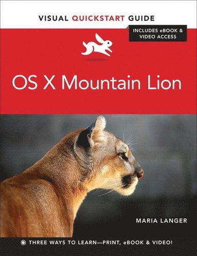 bokomslag OS X Mountain Lion Includes eBook & Video Access
